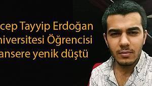 RTEÜ'lü Genç Kansere Yenik Düştü