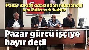 Pazar gürcü işçiye hayır dedi...