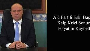 AK Partili Eski Başkan Ali Kar, Hayatını Kaybetti