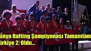 Ülkemizin Ev Sahipliğinde Yapılan Dünya Rafting Şampiyonası Sona Erdi