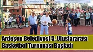Ardeşen Belediyesinin Düzenlediği Basketbol Şöleni Muhteşem Bir Katılımla Aşılışı Yapılarak Start aldı.