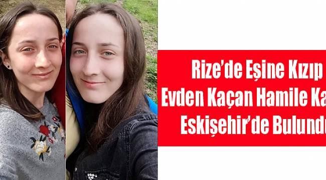 Rize'de Evden Kaçan Kadın Eskişehir'de Bulundu
