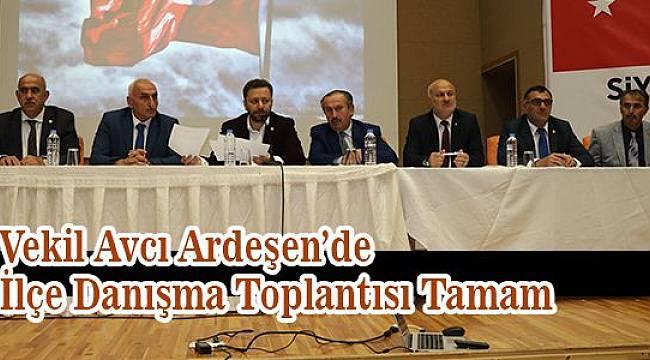 AK Parti Ardeşen lçe Danışma Toplantısı Yapıldı