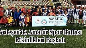 Ardeşen'de Amatör Spor Haftası Kutlamaları
