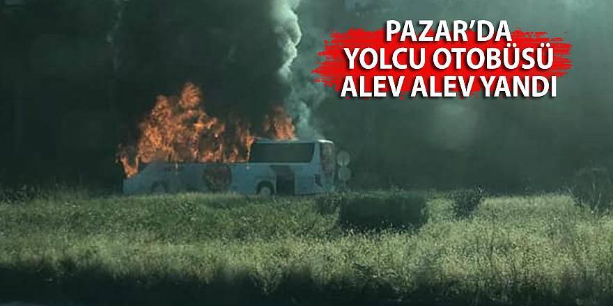 Pazar'da yolcu otobüsü alev alev yandı