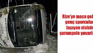 Rize'ye Maça Gelen Hatayspor Otobüsü Şarampole Yuvarlandı