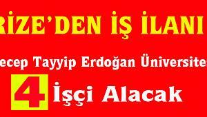 Recep Tayyip Erdoğan Üniversitesi Geçici İşçi Alacak!