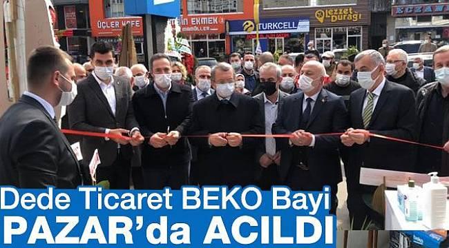 Dede Ticaret Beko Mağazası Pazar'da Açıldı..