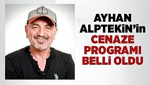 Ayhan Alptekin'in Cenaze Programı Belli Oldu